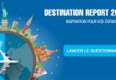 Pro Sky Destination Report 2019 : une enquête et des cadeaux à gagner