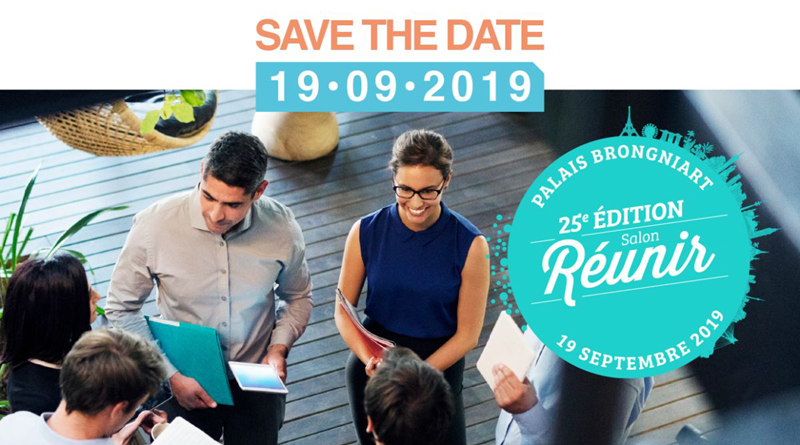 Salon REUNIR save the date 19-09-2019 - 25e edition Palais Brongniart - inscription